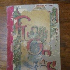 Libros antiguos: FLORA O LA EDUCACIÓN DE UNA NIÑA, PALUZIE EDITORES, 1910.. Lote 43706714