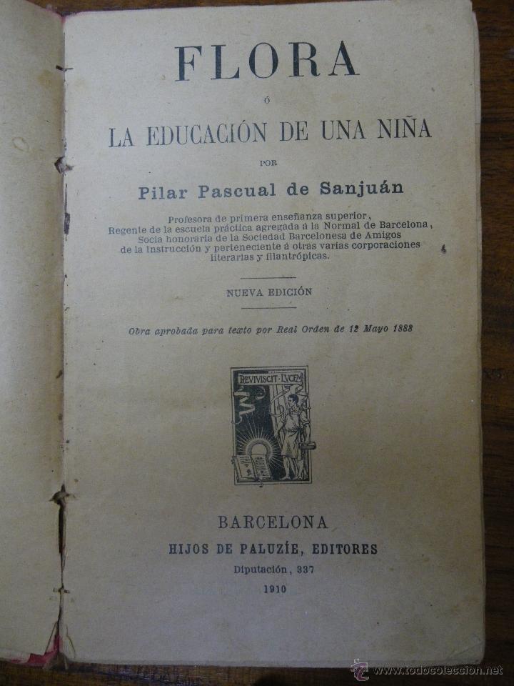 Libros antiguos: Flora o la educación de una niña, Paluzie editores, 1910. - Foto 2 - 43706714