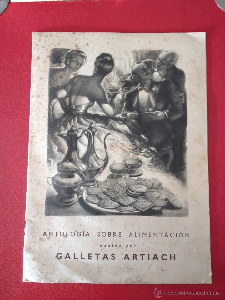 ANTOLOGIA SOBRE ALIMENTACION REUNIDA POR GALLETAS ARTIACH. COMUNICACIÓN A LOS SEÑORES MEDICOS. (Libros Antiguos, Raros y Curiosos - Cocina y Gastronomía)