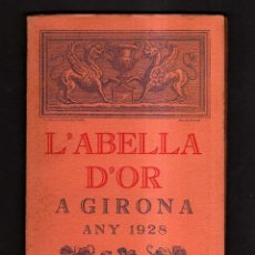Libros antiguos: L'ABELLA D'OR A GIRONA. L'ANY 1928. . Lote 43733083