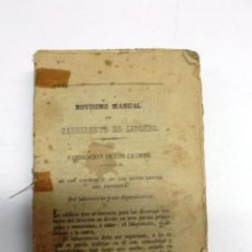 Libros antiguos: NOVISIMO MANUAL DEL FABRICANTE DE LICORES /MANUAL DEL LICORISTA, 1858, SIN PORTADA NI CUBIERTA. Lote 43736117