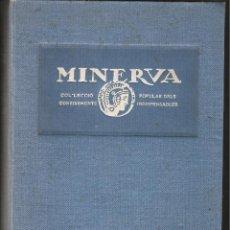 Libros antiguos: MINERVA-COL.LECCIÓ POPULAR DELS CONEIXEMENTS INDISPENSABLES TOM 1 1A.SERIE DEL NUM 1 AL 10. Lote 43748507