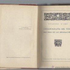 Livres anciens: OCEANOGRAFÍA DEL TEDIO, HISTORIAS DE LAS ESPARRAGUERAS, EUGENIO D´ORS, COLECCIÓN CONTEMPORÁNEA CALPE. Lote 43750319