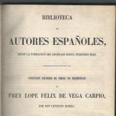 Libros antiguos: COLECCIÓN DE OBRAS DE FREY LOPE FÉLIX DE VEGA CARPIO, POR ROSELL,RIVADENEYRA MADRID 1856 . Lote 43769473