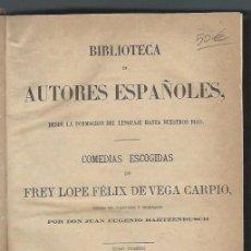 Libros antiguos: COMEDIAS ESCOGIDAS DE FREY LÓPEZ FÉLIX DE VEGA CARPIO, HARTZENBUSCH, RIVADENEYRA MADRID 1884. Lote 43769699