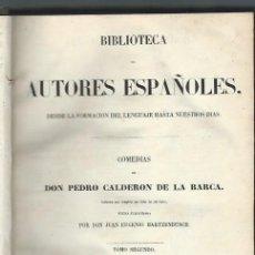Libros antiguos: COMEDIAS DE DON PEDRO CALDERÓN DE LA BARCA, HARTZENBUSCH, RIVADENEYRA MADRID 1851. Lote 43769782