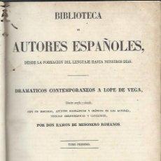 Libros antiguos: DRAMÁTICOS CONTEMPORÁNEOS A LOPE DE VEGA, MESONERO ROMANOS, RIVADENEYRA MADRID 1857. Lote 43769826