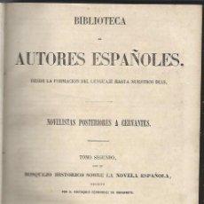 Libros antiguos: NOVELISTAS POSTERIORES A CERVANTES, BOSQUEJO HISTÓRICO SOBRE LA NOVELA, RIVADENEYRA MADRID 1854. Lote 43769875