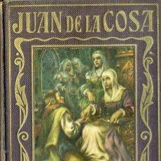 Libros antiguos: JUAN DE LA COSA (ARALUCE, 1935). Lote 43770067