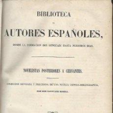 Libros antiguos: NOVELISTAS POSTERIORES A CERVANTES, ROSELL, RIVADENEYRA MADRID 1851. Lote 43770091