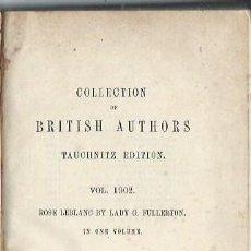 Libros antiguos: COLLECTION BRITISH AUTHORS, VOL 1902, ROSE LEBLANC, LADY GEORGIANA, LEIPZIG 1880, 300 PÁGS, 12X17CM. Lote 43779074
