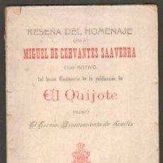 Libros antiguos: RESEÑA DEL HOMENAJE A CERVANTES CON MOTIVO DEL 3º CENTENARIO DE LA PUBLICACIÓN DE EL QUIJOTE. Lote 43782594