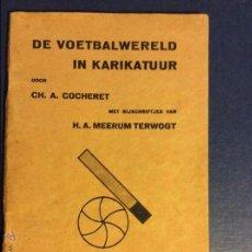 Libros antiguos: CH. A. COCHERET, H. A. MEERUM TERWOGT (VILMOS HÚSZAR). Lote 43797593