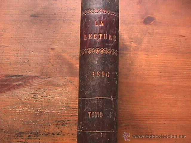 LA LECTURE ILLUSTREE, TOME TROISIME, JUVEN ET CIA, 1896 (Libros Antiguos, Raros y Curiosos - Otros Idiomas)