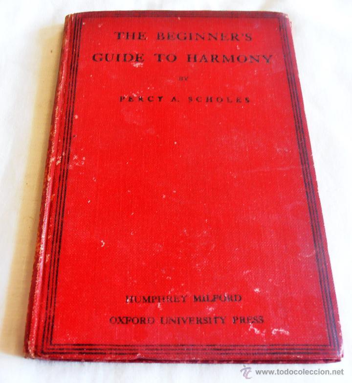 THE BEGINNER´S, GUIDE TO HARMONY (Libros Antiguos, Raros y Curiosos - Otros Idiomas)