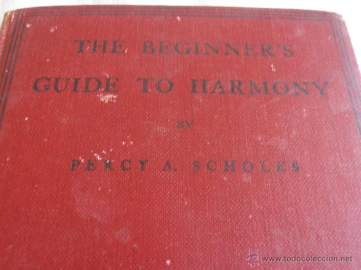Libros antiguos: THE BEGINNER´S, GUIDE TO HARMONY - Foto 9 - 43848015