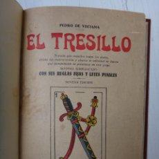 Libros antiguos: LIBRO EL TRESILLO , 1931 ,PEDRO DE VECIANA, ENCUADERNADO, ORIGINAL , B1. Lote 43863352