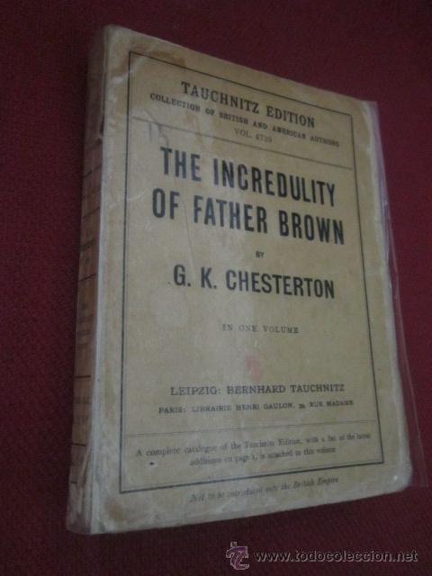 THE INCREDULITY OF FATHER BROWN. G.K. CHESTERTON. EN INGLÉS. 1926. (Libros Antiguos, Raros y Curiosos - Otros Idiomas)
