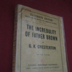 Libros antiguos: THE INCREDULITY OF FATHER BROWN. G.K. CHESTERTON. EN INGLÉS. 1926.. Lote 43883552