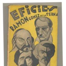 Livros antigos: GOMEZ DE LA SERNA, RAMÓN. EFIGIES. EDICIONES ORIENTE 1929 PRIMERA EDICION. Lote 43896673