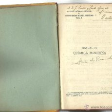 Libros antiguos: MANUAL DE QUIMICA MODERNA P. EDUARDO VITORIA S. J. 1918 4ª EDICIÓN CON DEDICATORIA DEL AUTOR. Lote 43908458