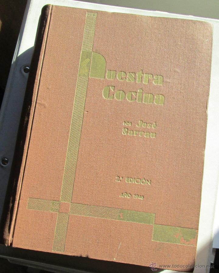 NUESTRA COCINA- J. SARRAÚ (Libros Antiguos, Raros y Curiosos - Cocina y Gastronomía)