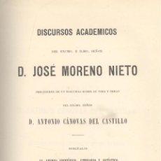 Libros antiguos: JOSÉ MORENO NIETO. DISCURSOS ACADÉMICOS. MADRID, 1882.. Lote 43931458