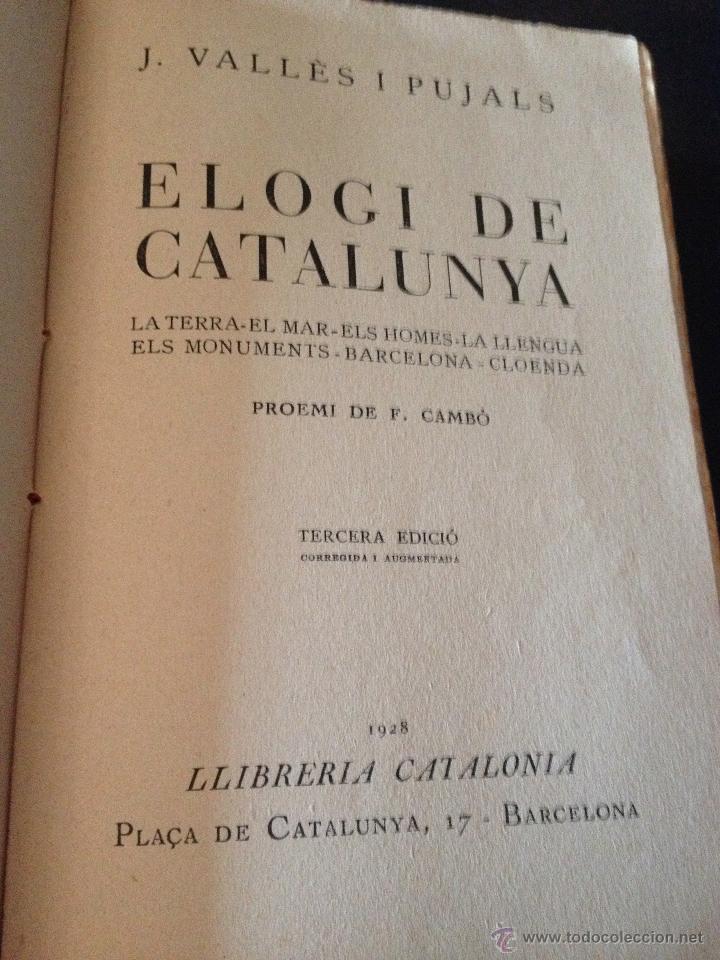 Libros antiguos: Elogi de Catalunya Proemi de Francesc Cambó, J. Vallés i Pujals, tercera edició, any 1928, intonso - Foto 2 - 43936820