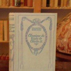 Libros antiguos: CHRONIQUE DU REGNE DE CHARLES IX. MERIMEE PROSPER. Lote 43960006