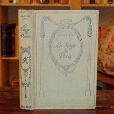 Libros antiguos: LE SIEGE DE PARIS. SARCEY. GUERRA FRANCO PRUSIANA. Lote 43960062