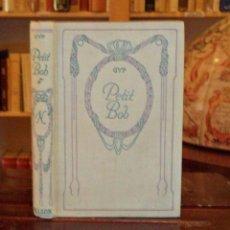 Libros antiguos: PETIT BOB. GYP. Lote 43960212
