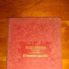 Libros antiguos: EL HOMBRE QUE RIE / VICTOR HUGO / SOPENA. Lote 43957277