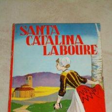 Libros antiguos: SANTA CATALINA LABOURE. AÑO 1963. Lote 43969842