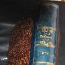 Libros antiguos: BOLETIN DE LA REA ACADEMIA DE LA HISTORIA -1924 - TOMOLXXXV. Lote 43975299