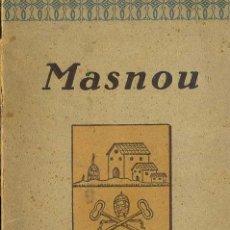 Libros antiguos: BASSEGODA: NOTAS PARA EL ESTUDIO DE LA HISTORIA DE MASNOU - BARCELONA (1928) CON FOTOGRAFÍAS. Lote 43977222