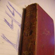 Libros antiguos - ANTIGUO LIBRO OBRAS COMPLETAS - VICENTE BLASCO IBAÑEZ T.I - AGUILAR - 43988031