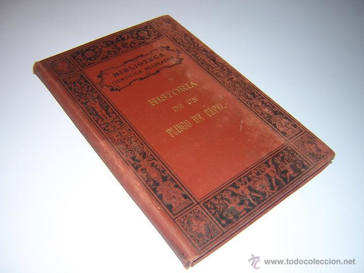 1880 - PIZZETA - HISTORIA DE UN PLIEGO DE PAPEL - BIBLIOTECA CIENTÍFICA RECREATIVA (Libros Antiguos, Raros y Curiosos - Ciencias, Manuales y Oficios - Otros)
