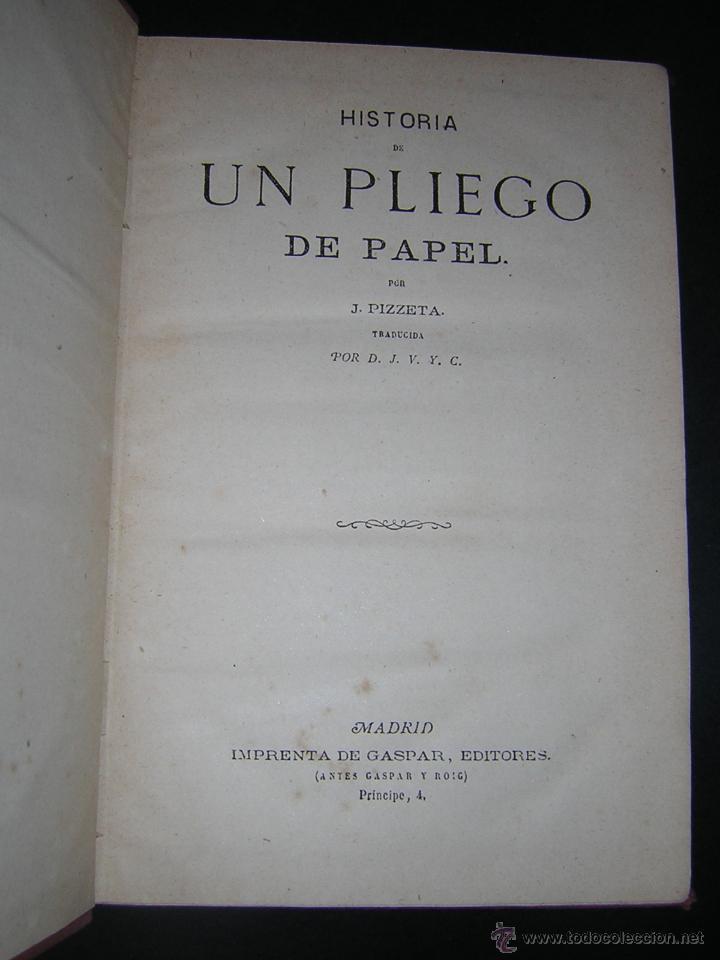 Libros antiguos: 1880 - PIZZETA - HISTORIA DE UN PLIEGO DE PAPEL - BIBLIOTECA CIENTÍFICA RECREATIVA - Foto 2 - 43995427