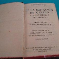 Libros antiguos: LA IMITACION DE CRISTO DE THOMAS DE KEMPIS 8ª EDICION, EDITORIAL LITURGICA ESPAÑOLA BARCELONA. Lote 44033006