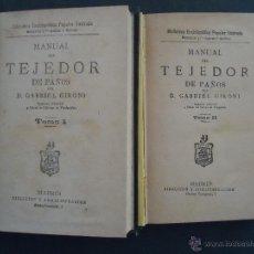 'MANUAL DEL TEJEDOR DE PAÑOS' GABRIEL GIRONI. 2 TOMOS. 1882-1884