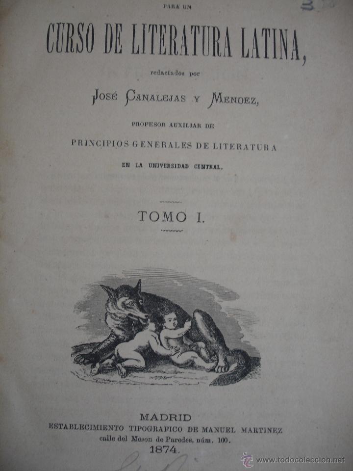 Libros antiguos: Apuntes para un Curso de Literatura Latina. Tomo II José canaleja y Mendez. - Foto 4 - 44044055