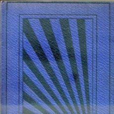 Libros antiguos: ELINOR GLYN : LA FILOSOFIA DEL AMOR (EDITA, 1927). Lote 44056507