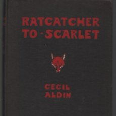 Libros antiguos: RATCHET TO SCARLET. CECIL ALDIN. SECOND EDITION 1932. Lote 44063416