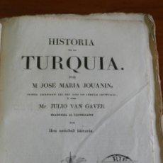 Libros antiguos: HISTORIA DE LA TURQUIA. POR JOSE MARIA JOUANIN Y JULIO VON GAVER. 1840. PANORAMA UNIVERSAL. Lote 44071128