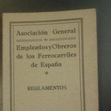 Libros antiguos: ASOCIACIÓN GENERAL DE EMPLEADOS Y OBREROS DE LOS FERROCARRILES DE ESPAÑA. REGLAMENTOS. MADRID 1927. Lote 44072717
