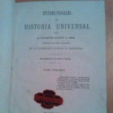 Libros antiguos: EPÍTOME PROGRAMA DE HISTORIA UNIVERSAL. RUBIÓ Y ORS. 1875. Lote 44080122