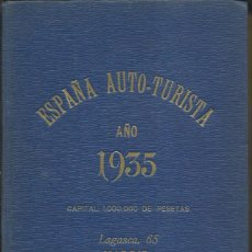Libros antiguos: ESPAÑA AUTO-TURISTA. AÑO 1935. (CLUB AUTO-TURISMO ESPAÑOL, 1935). Lote 44117321