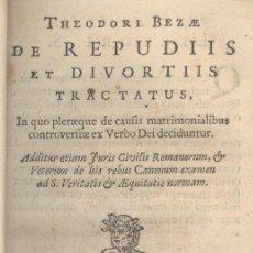 Libros antiguos: TEODORO BEZA. DE REPUDIIS ET DIVORTIIS. TRACTATUS... BATAVORUM, 1666. Lote 44119303