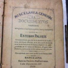 Libros antiguos: MISCELANEA GENERAL DE DOCUMENTOS. ESTEBAN PALUZIE. AÑO 1918. MUY CURIOSO. Lote 44144214