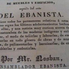 Libros antiguos: MANUAL DEL CARPINTERO DE MUEBLES Y EDIFICIOS SEGUIDO DEL ARTE DEL EBANISTA 1833. 4 LÁMS DESPLEGABLES. Lote 44152366